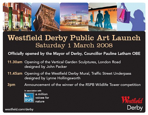 Westfield Derby Public Art Launch on Saturday 1st March 2008